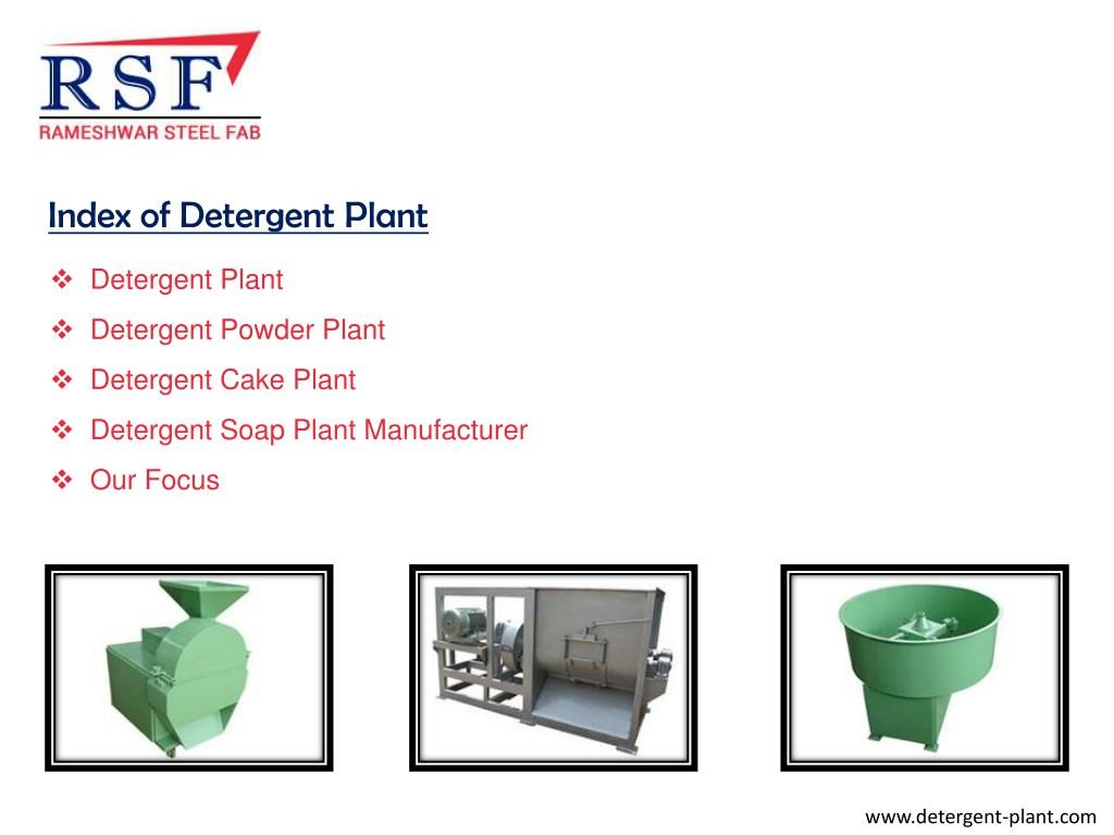 PPT - Detergent Plant - Manufacturing for Detergent Cake