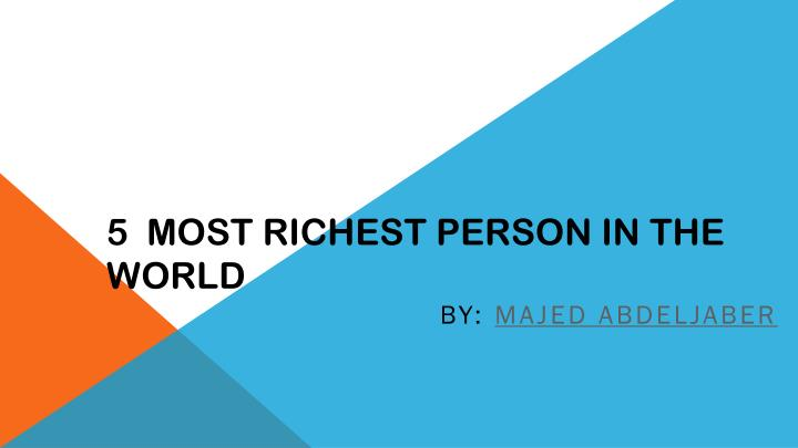 5 most richest person in the world n.