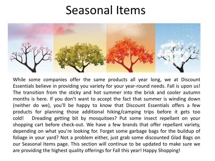 Seasonal Items