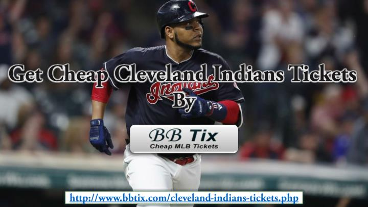 get cheap cleveland indians tickets by n.