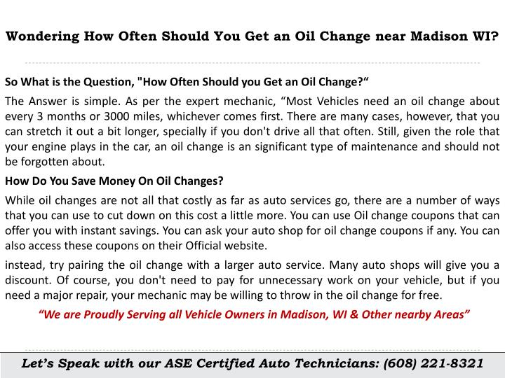 ppt ask your auto shop how often should you get an oil change near madison wi powerpoint. Black Bedroom Furniture Sets. Home Design Ideas