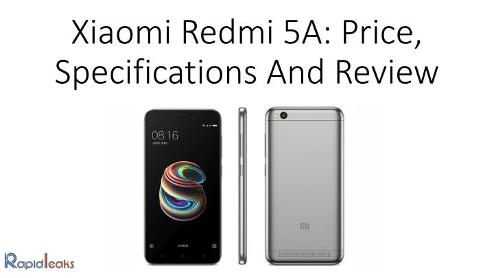 xiaomi redmi 5a price specifications and review n.