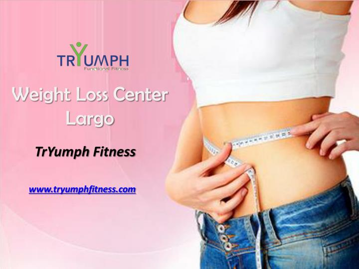 Ppt Weight Loss Center In Largo Fl Powerpoint Presentation Free Download Id 7720216