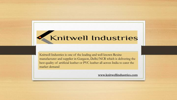 knitwell industries is one of the leading n.