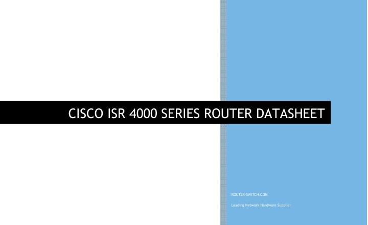 PPT - CISCO 4000 SERIES ROUTER DATASHEET PowerPoint Presentation