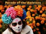 parade of the skeletons