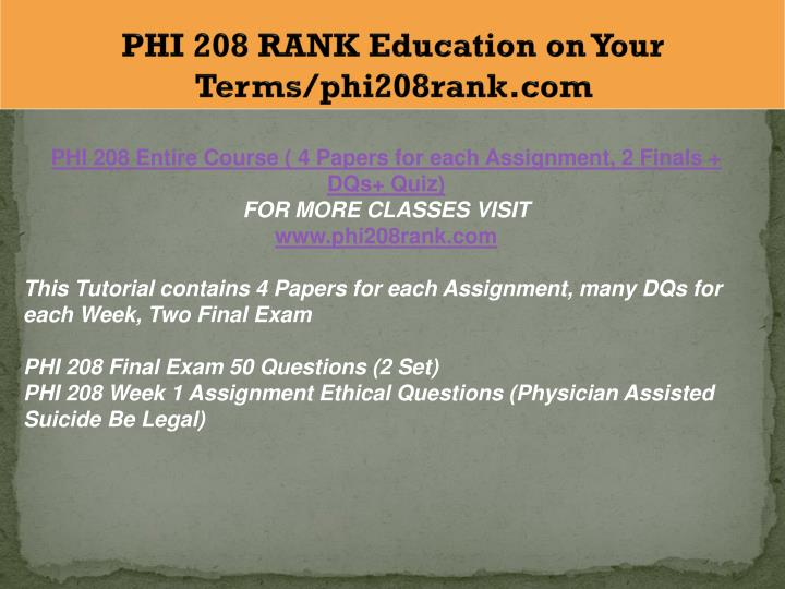 phi 208 religion Phi 208 entire course phi 208 ethics and moral reasoning entire course prerequisite there are no prerequisites for phi208 s science and religion.