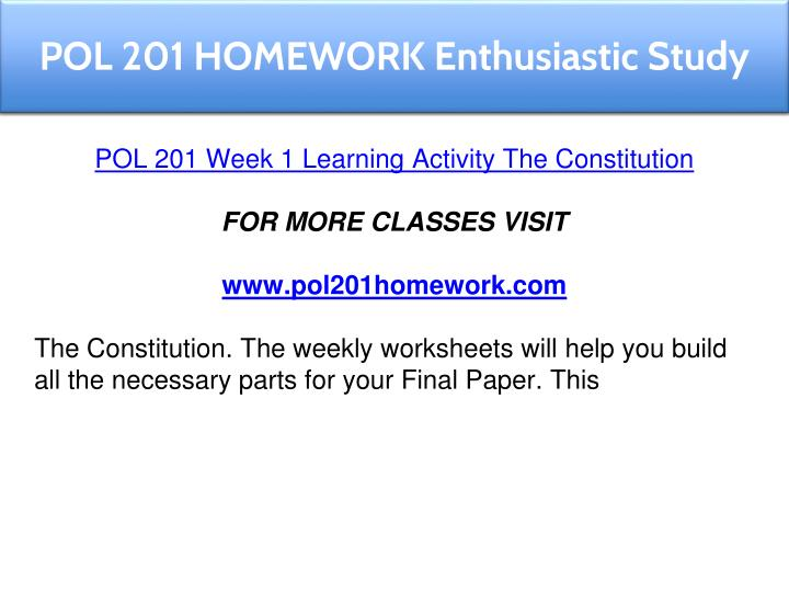 pol 201 week 2 essay epa Homework tutorials course homework ltd is among the most reputed online homework tutorials service providers in the world, who have always been duly fulfilling the responsibility of satisfying the worthy customers a wide range of students have taken benefit from our first class homework tutorials services and are fully satisfied with the quality of work we provide.