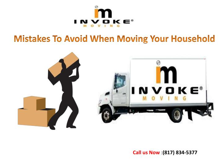 mistakes to avoid when moving your household n.