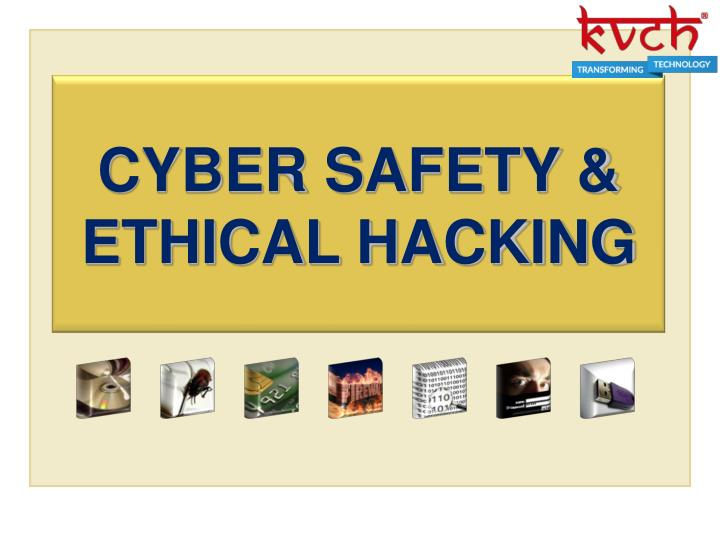 cyber safety ethical hacking n.