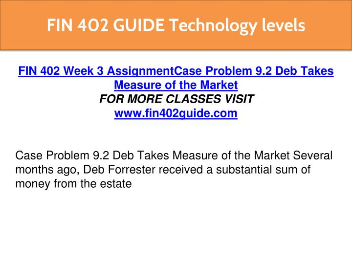 several months ago deb forrester received a substantial sum of money from the estate of her late aun