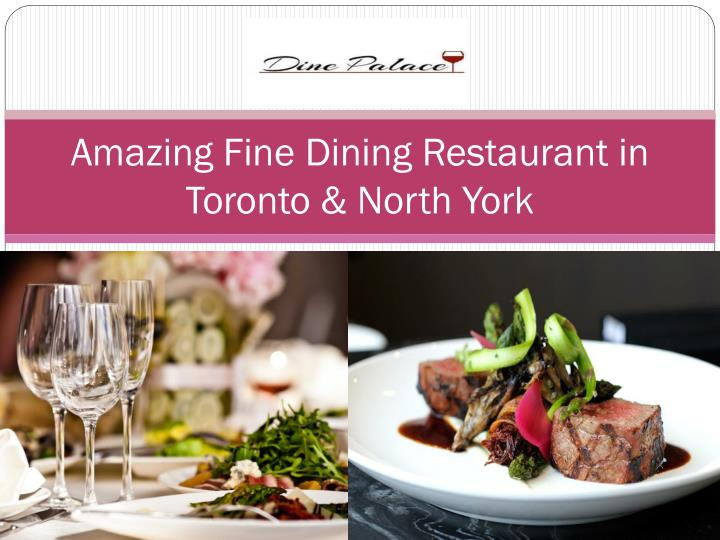 Ppt Affordable Fine Dining Restaurants In Toronto North
