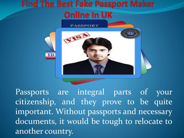 ppt find the best fake passport maker online in uk powerpoint