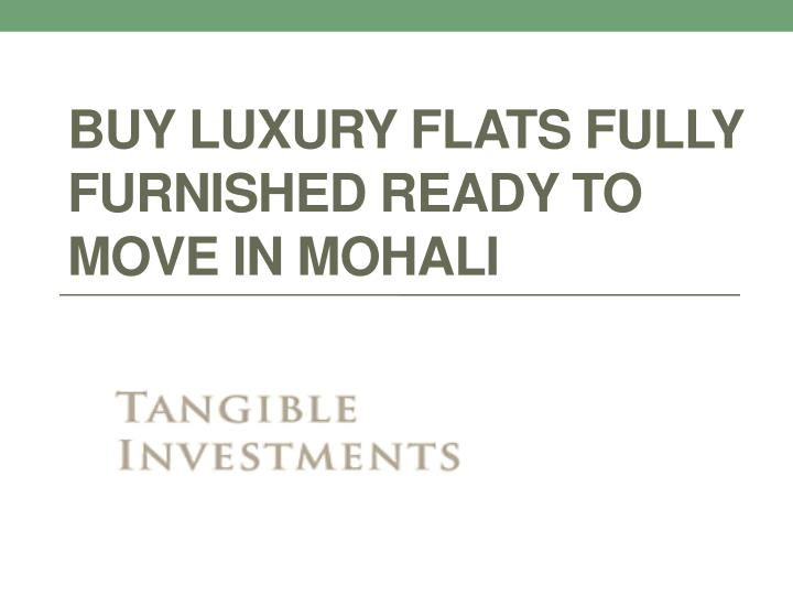 buy luxury flats fully furnished ready to move in mohali n.