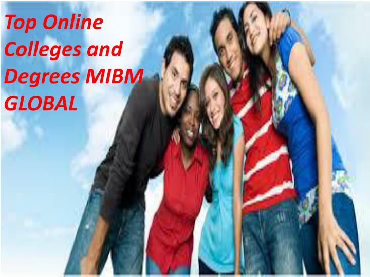 top online colleges and degrees mibm global n.