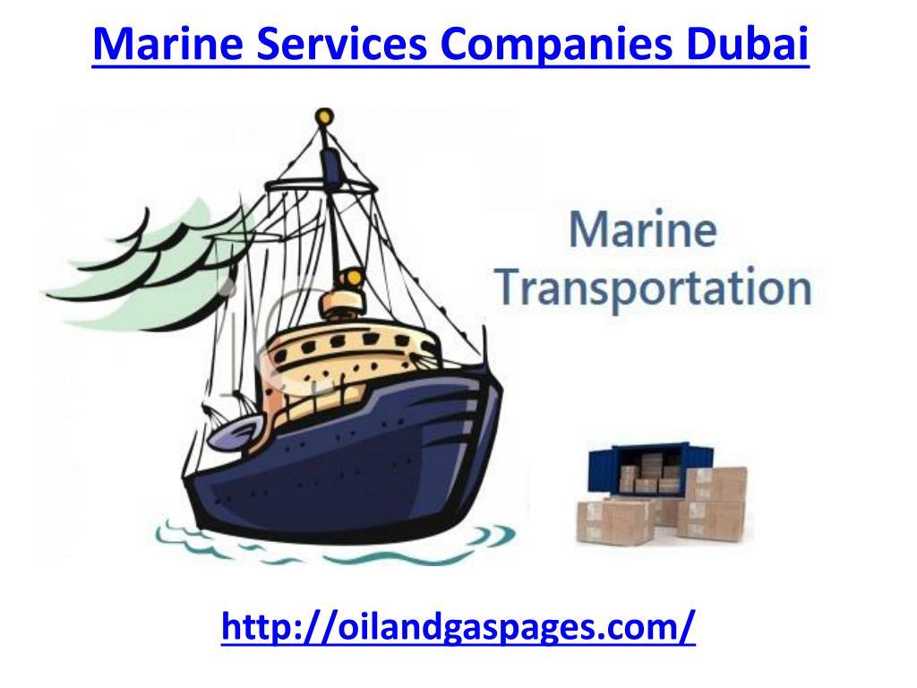 PPT - Get Marine services companies in Dubai PowerPoint