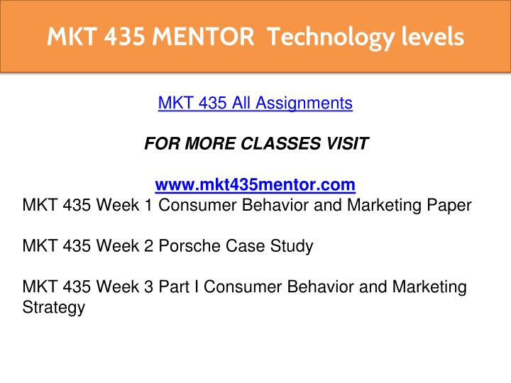 mkt 435 consumer behavior Consumer behavior mkt 435 entire class consumer behavior and marketing paper mkt 435 week 1 choose a company with which you are familiar prepare a 1,050- to 1,400-word paper in which the interrelationship between consumer behavior and.
