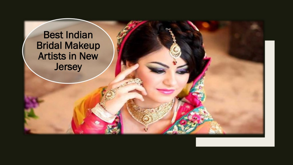 Ppt Best Indian Bridal Makeup Artists