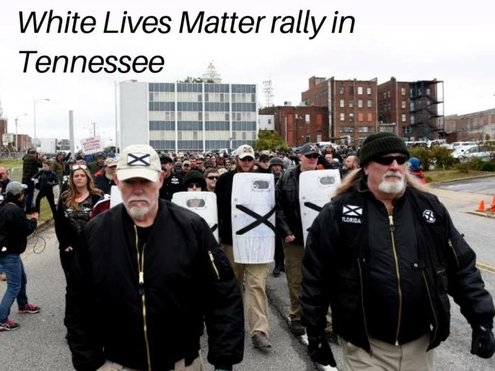 white lives matter rally in tennessee n.