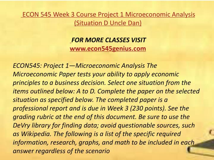 business economics 545 project 1 microeconomic analysis Economics / general economics week 3 project paper -1 econ545 paper project 1 the microeconomic  econ 545 project paper 1  business economics,.