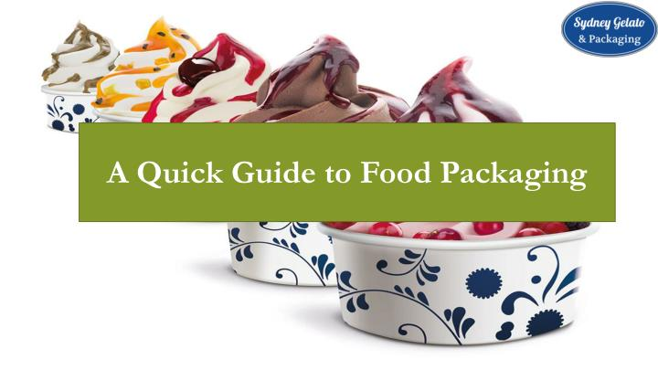a quick guide to food packaging n.