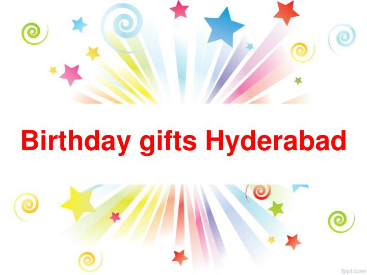 Birthday gifts Hyderabad