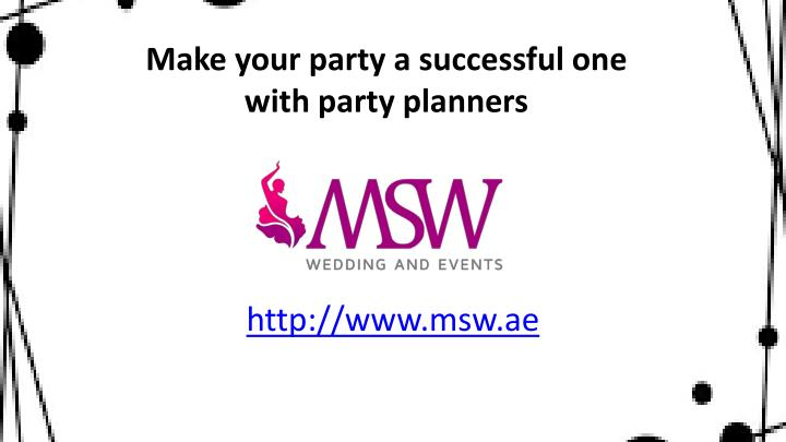 make your party a successful one with party planners n.
