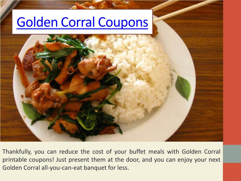 photograph about Coupon for Golden Corral Buffet Printable titled PPT - Golden Corral Menu Costs PowerPoint Presentation - Identification