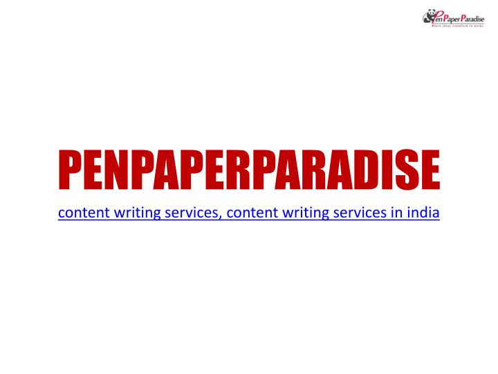penpaperparadise content writing services content writing services in india n.