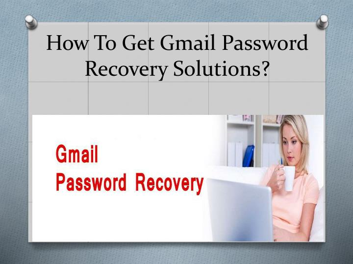 how to get gmail password recovery solutions n.
