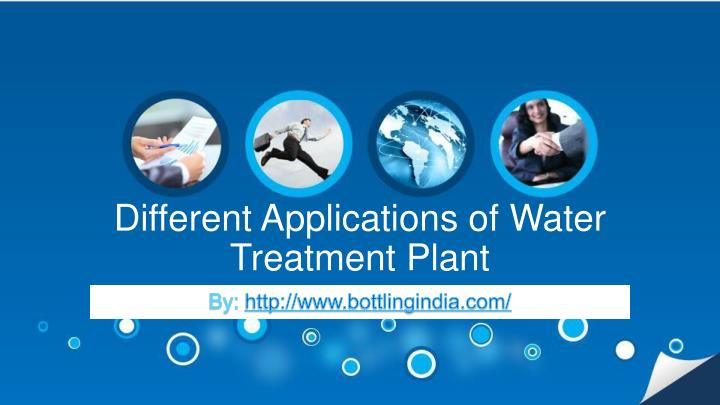 different applications of water treatment plant n.