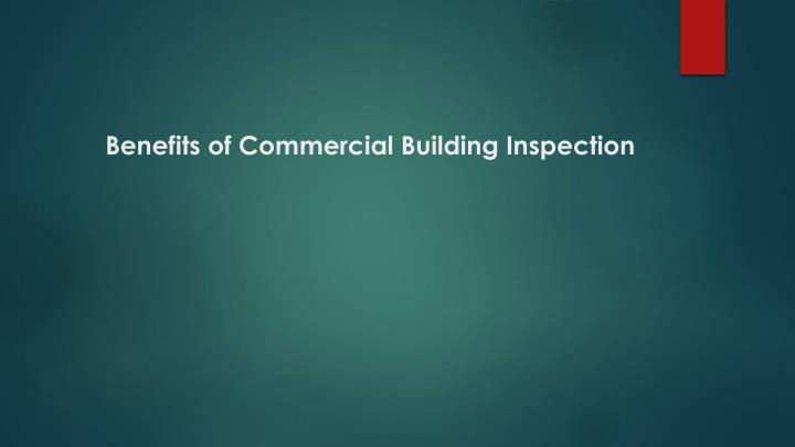 benefits of commercial building inspection n.