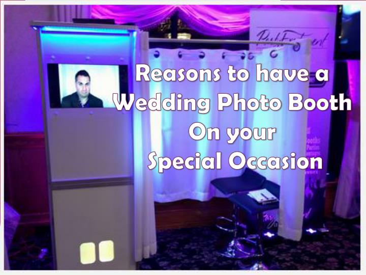 reasons to have a wedding photo booth on your n.
