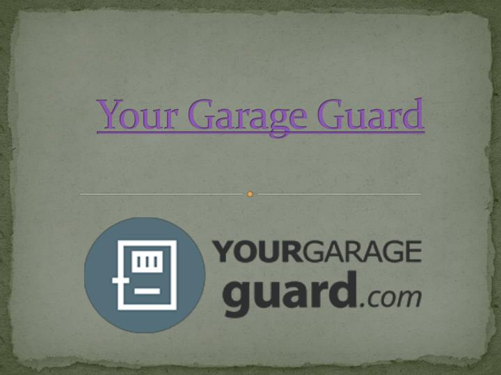 your garage guard n.