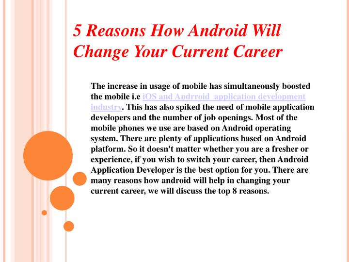 5 reasons how android will change your current n.