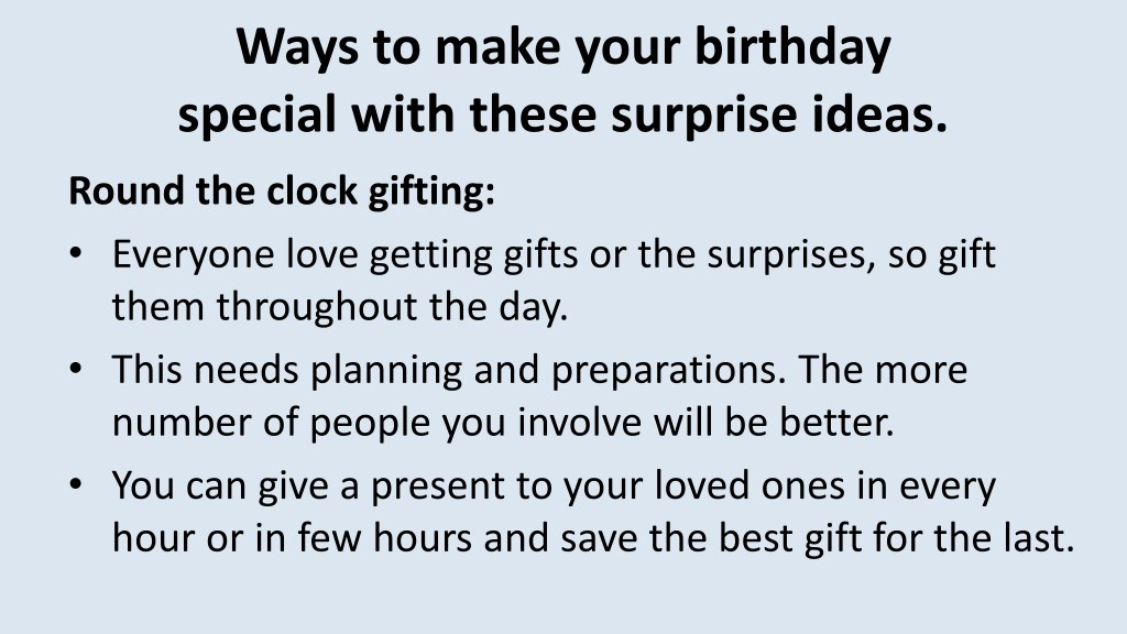 Ways To Make Your Birthday