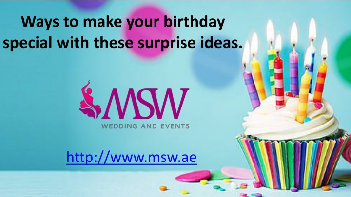 ways to make your birthday special with these n.