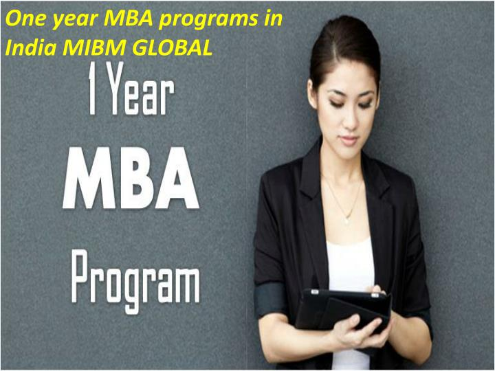 1 year mba Our one-year mba program is your fastest path to a kellogg mba it is designed to build upon your business fundamentals and get you back in the workforce with new skills and knowledge that will.