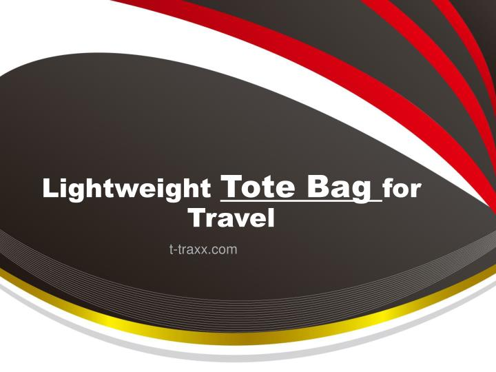 l ightweight tote bag for t ravel n.