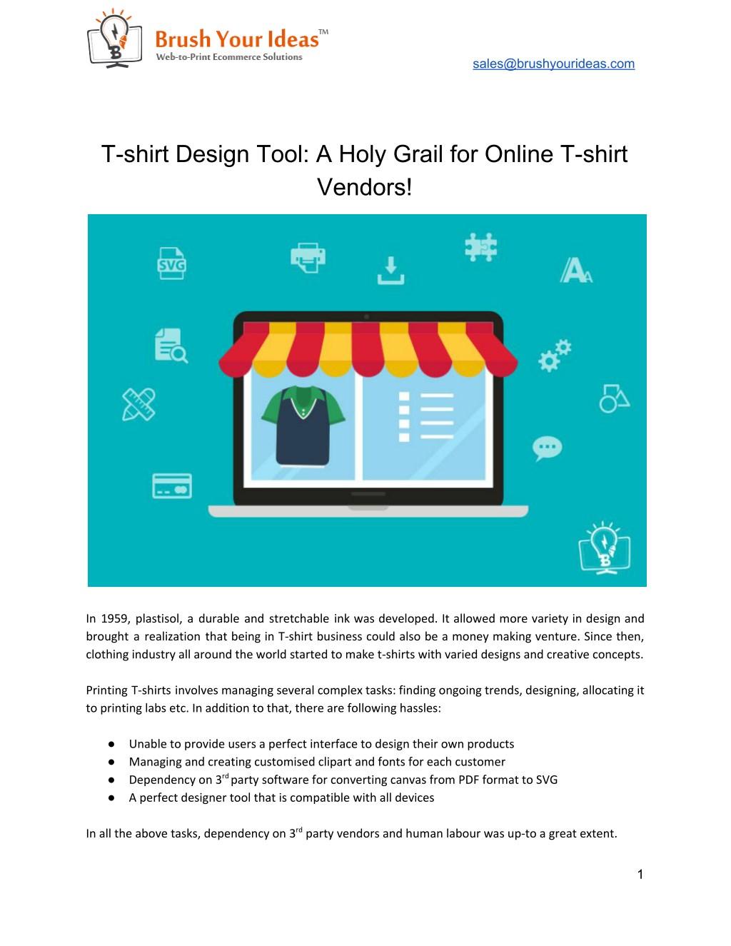 Ppt T Shirt Design Tool A Holy Grail For Online T Shirt Vendors