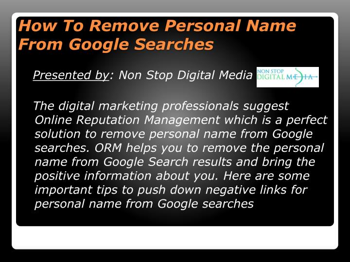 PPT - How To Remove Personal Name From Google Searches