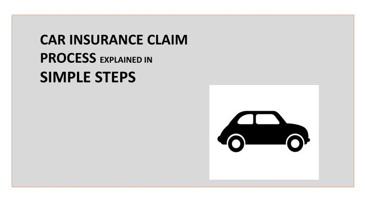 car insurance claim process explained in simple n.