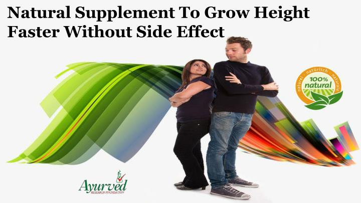 natural supplement to grow height faster without n.