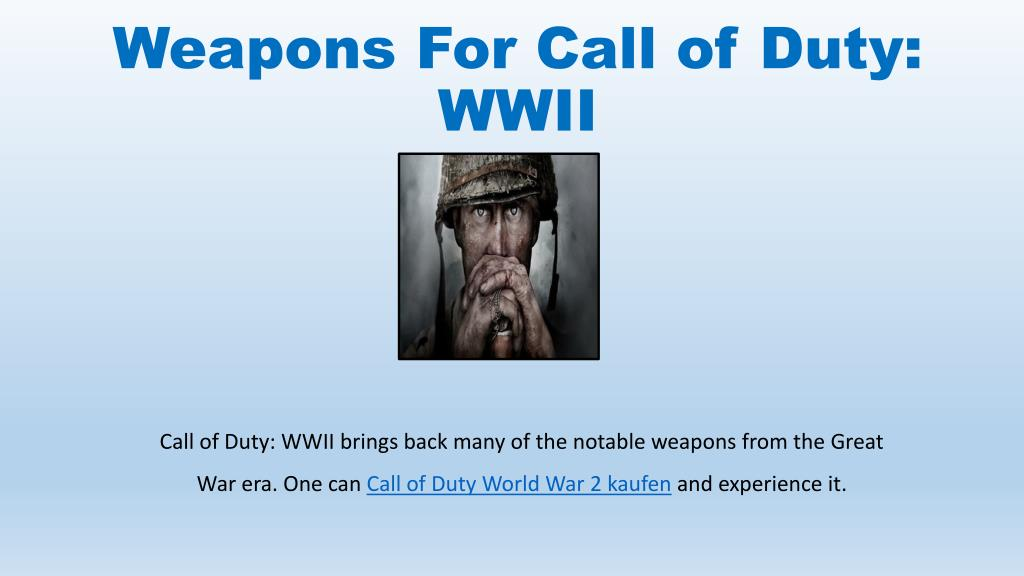 Ppt Weapons For For Call Of Duty Wwii Powerpoint Presentation Free Download Id 7743639