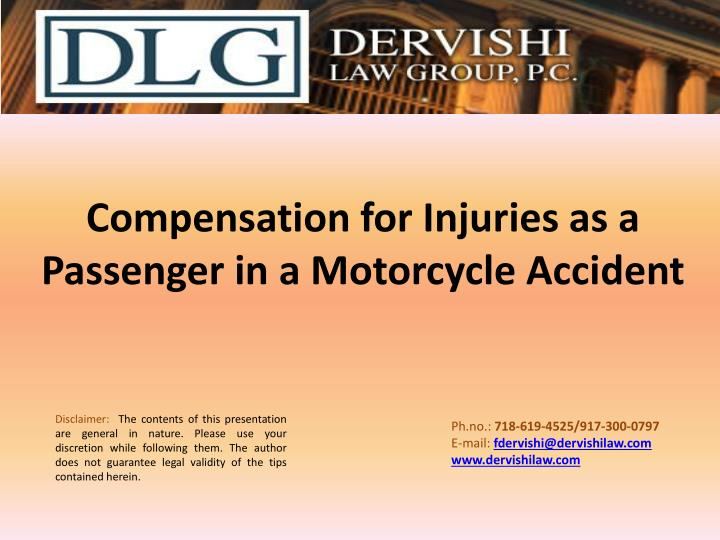 compensation for injuries as a passenger in a motorcycle accident n.