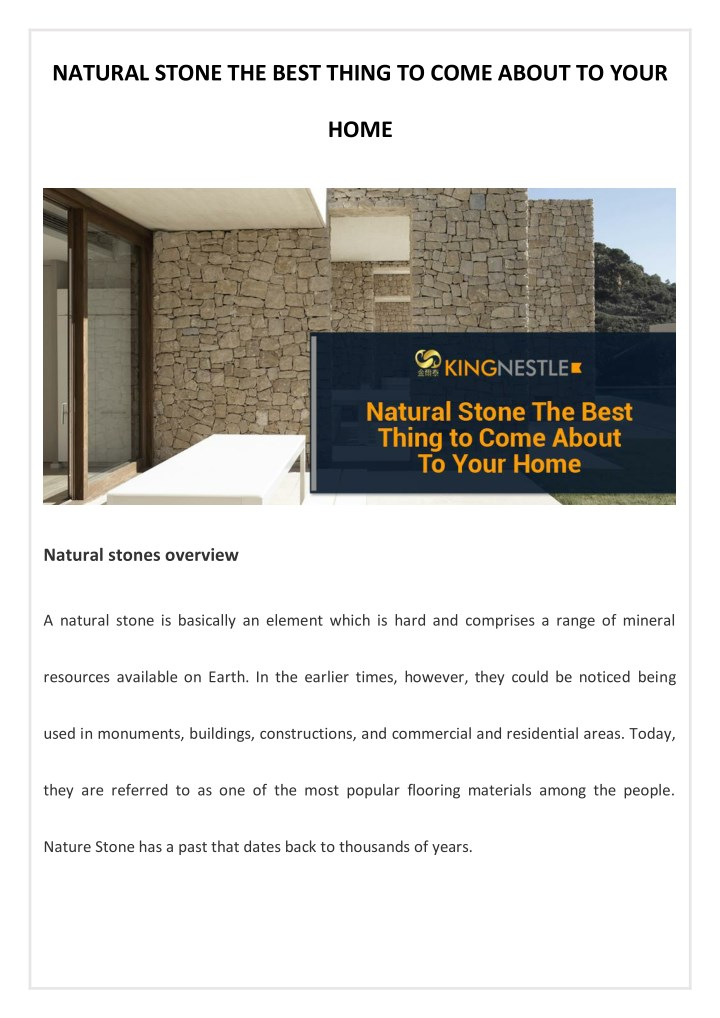 natural stone the best thing to come about to your n.