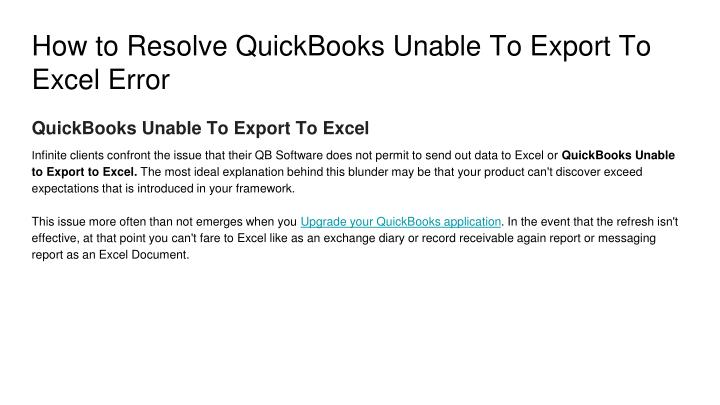 PPT - How to Resolve QuickBooks Unable To Export To Excel