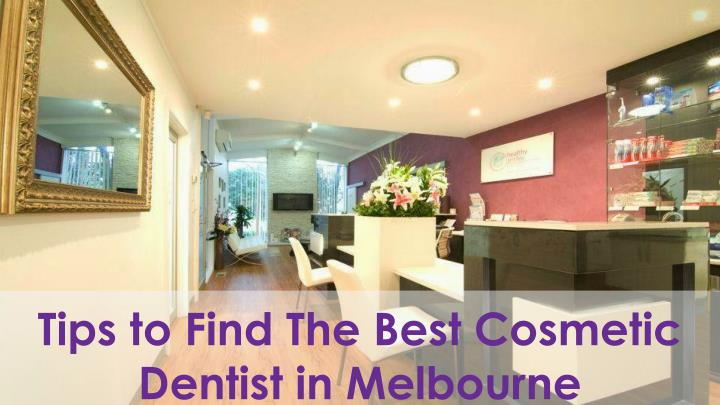 tips to find the best cosmetic dentist n.
