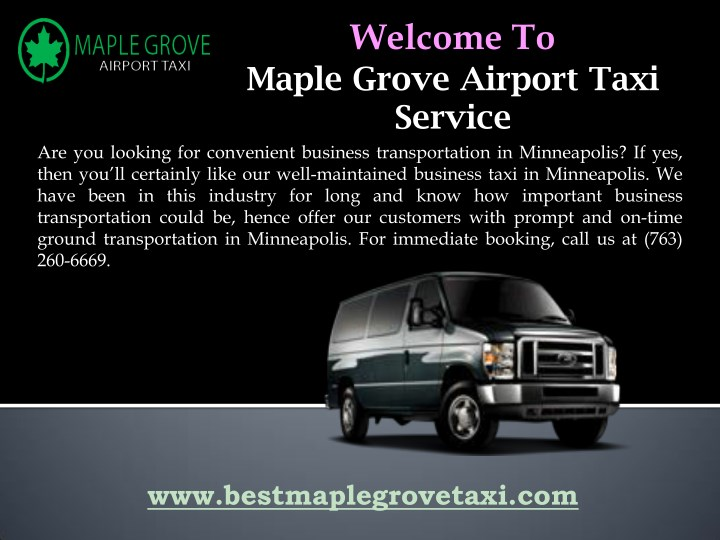 welcome to maple grove airport taxi service n.