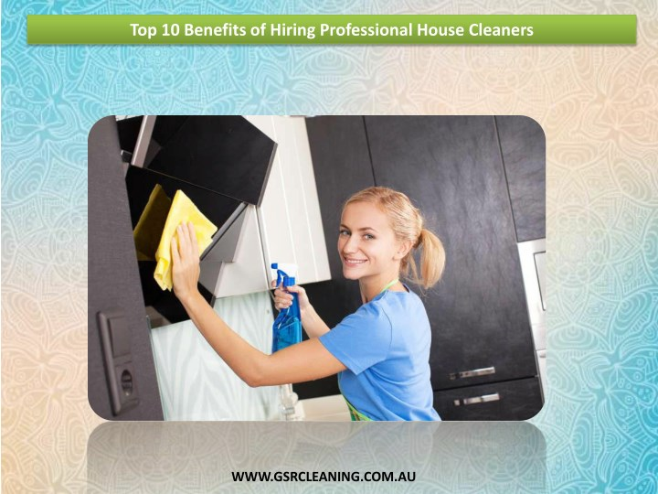 top 10 benefits of hiring professional house n.